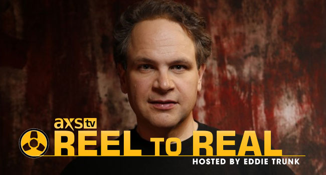 AXS TV Reel to Real Hosted by Eddie Trunk