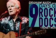 Graham Nash Presents 9 Days Of Rock Docs