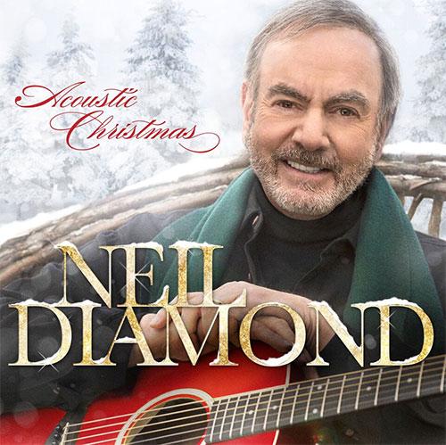 Neil Diamond - Acoustic Christmas