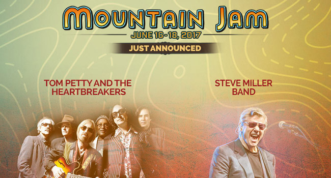 Tom Petty, Steve Miller headline 13th Annual Mountain Jam Fest - The Music Universe
