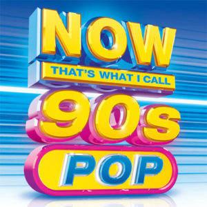 NOW! That's What I Cal Music 90s Pop