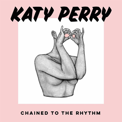 Katy Perry unleashes new single 'Chained To The Rhythm' - The Music Universe
