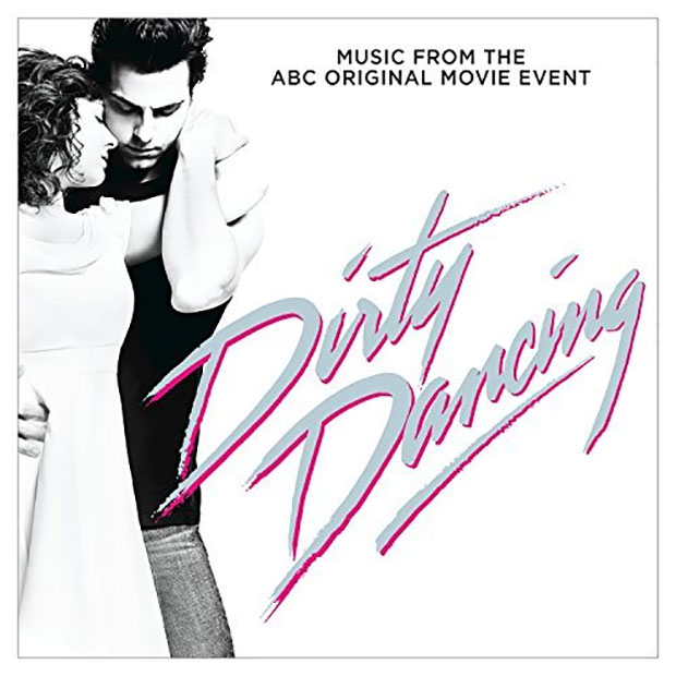 Dirty Dancing Music From The ABC Original Movie Event