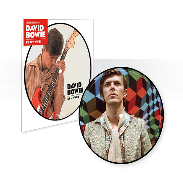 David Bowie - Be My Wife 40th Anniversary Picture Disc