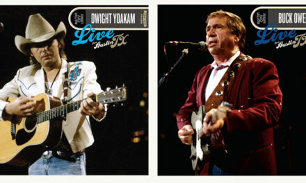 Dwight Yoakam, Buck Owens 'Live From Austin TX' volumes detailed