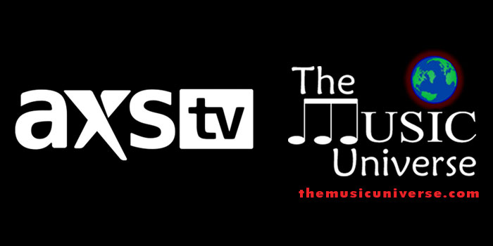 AXS TV & The Music Universe