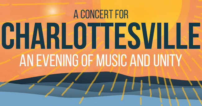 A Concert for Charlottesville - An Evening of Music and Unity