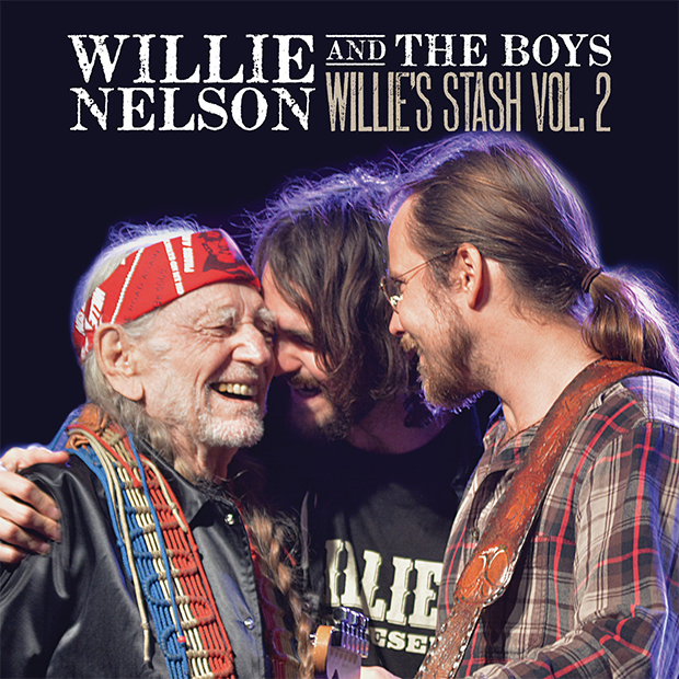 Willie Nelson and the Boys (Willie's Stash, Vol. 2)