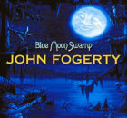 John Fogerty - Blue Moon Swamp: 20th Anniversary Edition