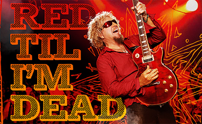 Red Til I'm Dead: Sammy Hagar's Rock-N-Roll Birthday Party