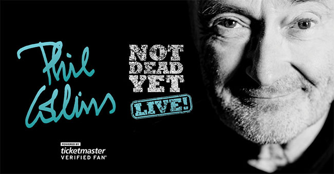 Phil Collins Not Dead Yet, Live!