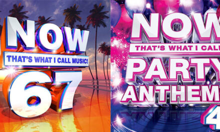 'NOW 67', 'NOW Party Anthems 4' detailed