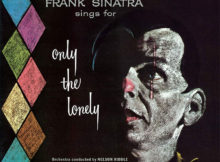 Frank Sinatra - Only The Lonely (60th Anniversary Edition)