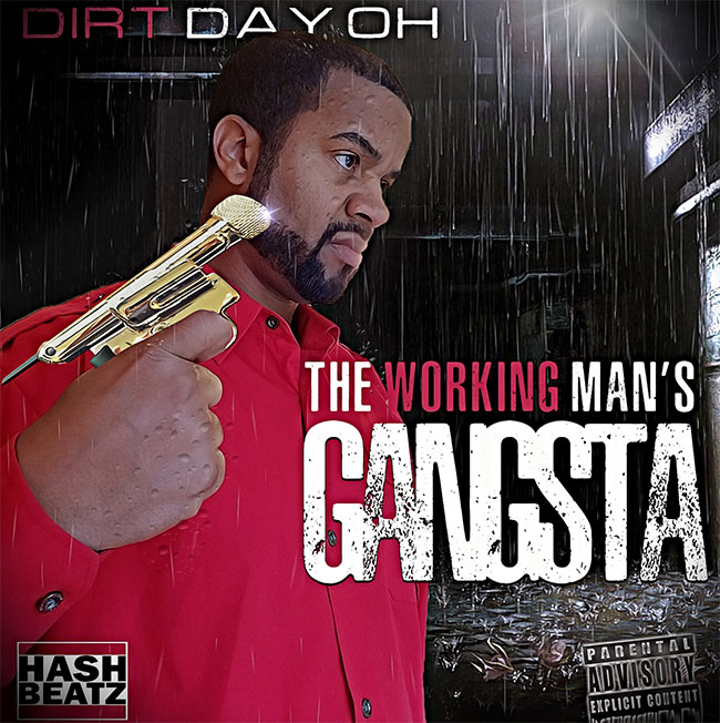 Dirt Dayoh - The Working Man's Gangsta
