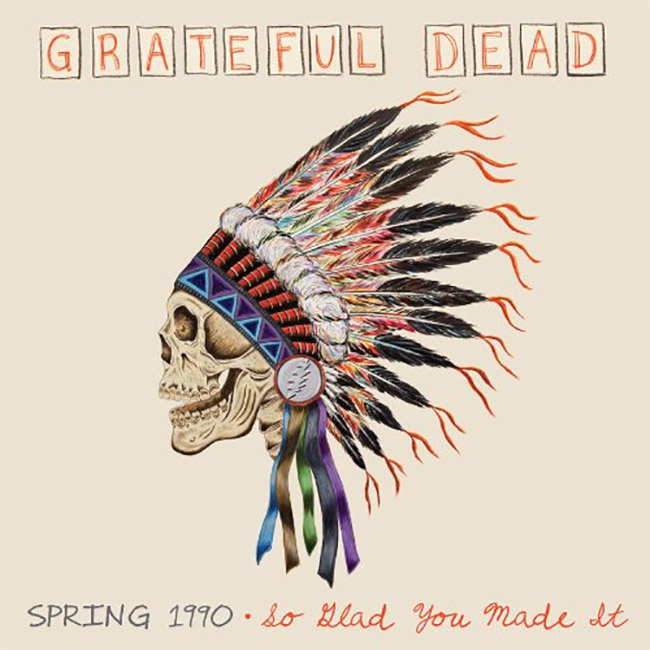 Grateful Dead - Spring 1990 - So Glad You Made It