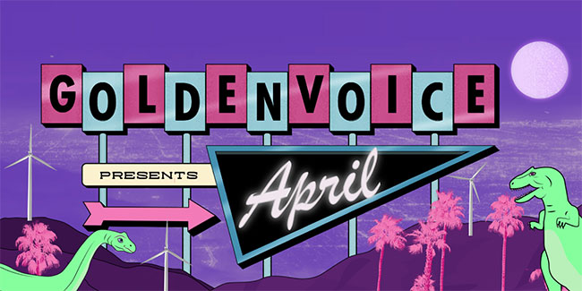 Goldenvoice Presents April 2019
