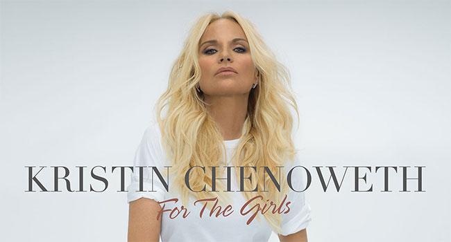 Kristen Chenoweth - For The Girls