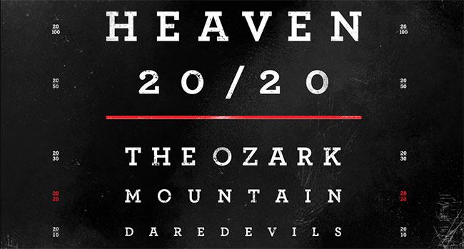 Ozark Mountain Daredevils - Heaven 20/20