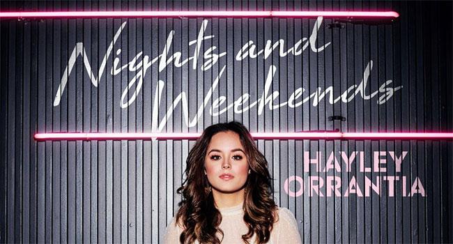 Hayley Orrantia releases 'Nights and Weekends'