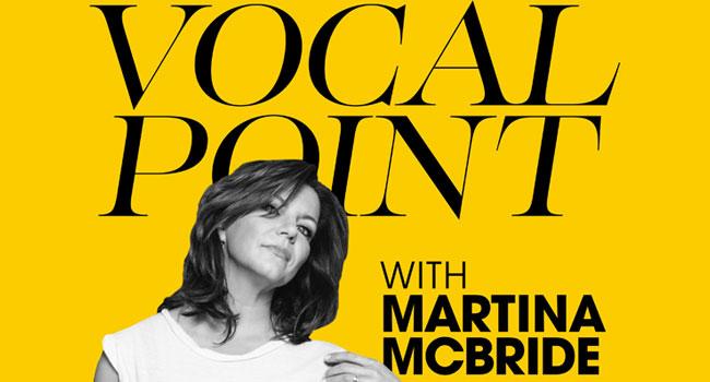Vocal Point with Martina McBride