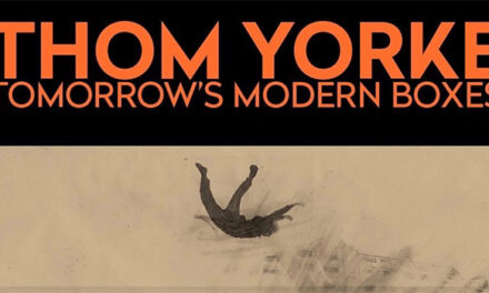 Thom Yorke's Tomorrow's Modern Boxes US dates postponed