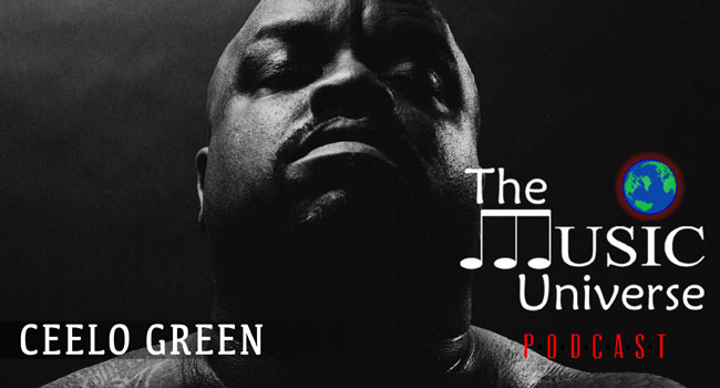 CeeLo Green on The Music Universe Podcast
