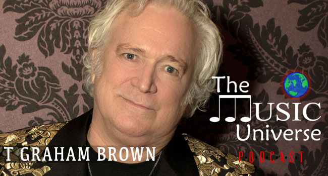 T Graham Brown on The Music Universe Podcast
