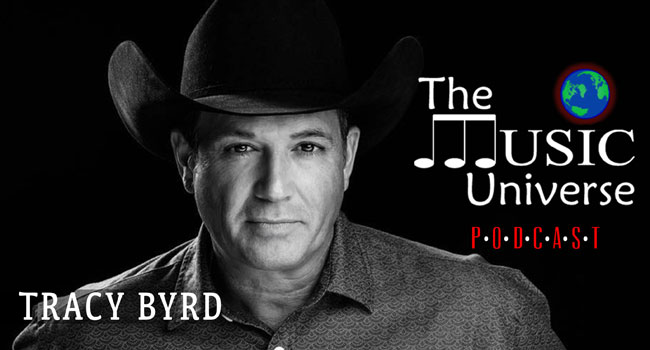 Tracy Byrd on The Music Universe Podcast