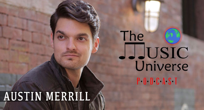 Austin Merrill on The Music Universe Podcast