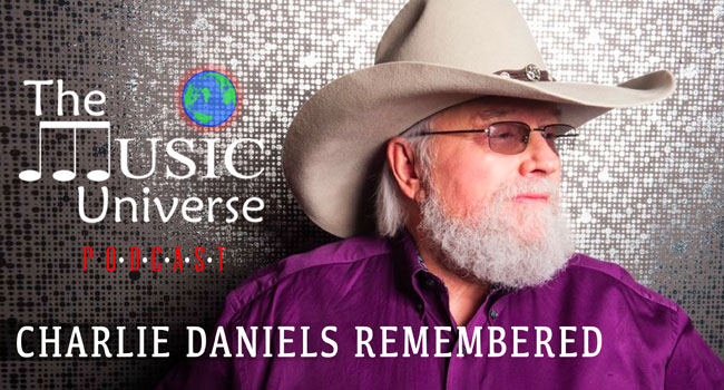 Charlie Daniels Remembered on The Music Universe Podcast