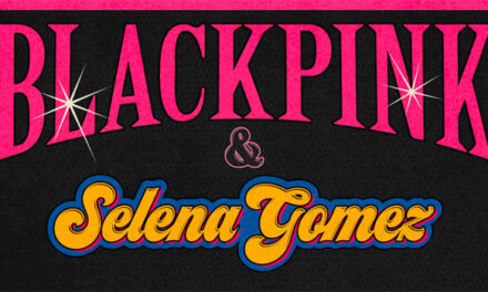 Blackpink team with Selena Gomez for new single
