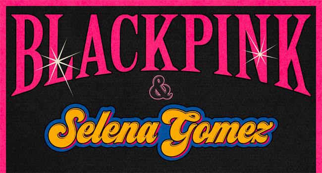 Blackpink, Selena Gomez release 'Ice Cream'