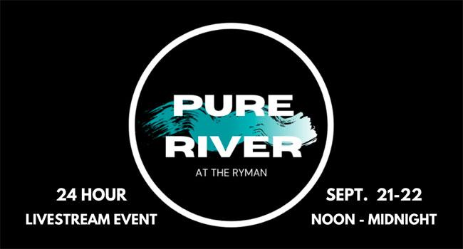 Pure River at The Ryman