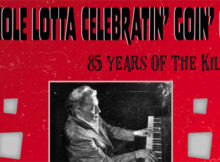 Whole Lotta Celebratin' Goin' On: 85 Years of The Killer