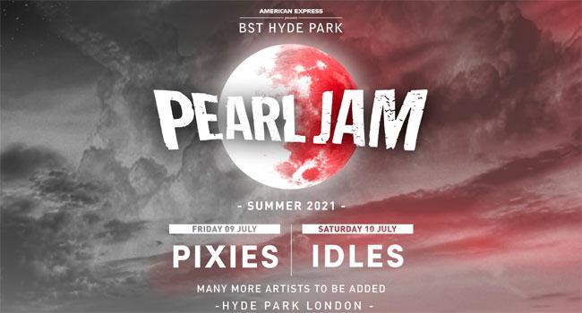 Pearl Jam headlining BST Hyde Park in 2021