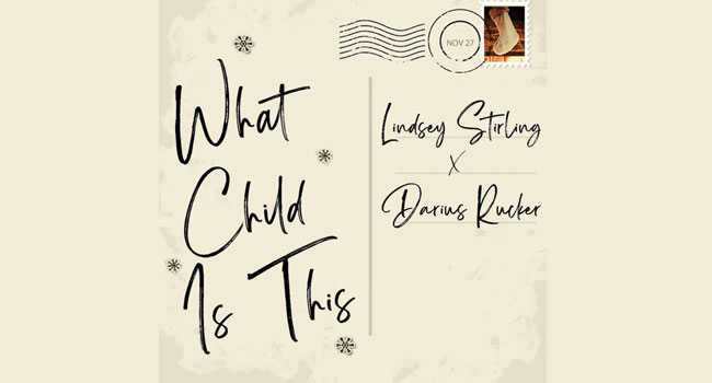 Darius Rucker & Lindsey Stirling - What Child Is This?