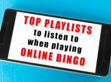 Top playlists to listen to when playing online Bingo