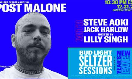 Post Malone headlining Bud Light Seltzer Sessions NYE 2021 Music Spectacle