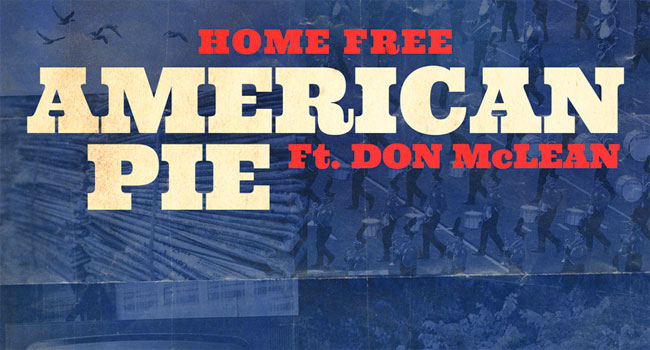 Don McLean & Home Free - American Pie