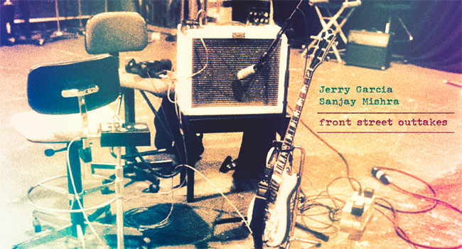 Jerry Garcia - Front Street Outtakes