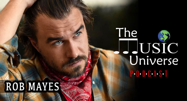Rob Mayes on The Music Universe Podcast