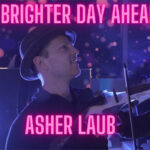 Asher Laub 'A Brighter Day Ahead' encourages resilience