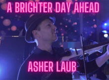 Asher Laub - Brighter Day Ahead