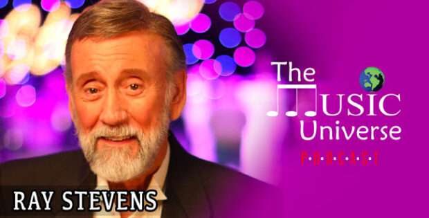 Ray Stevens on The Music Universe Podcast