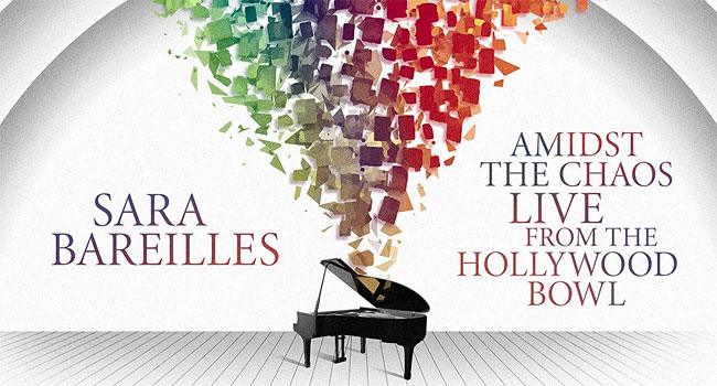 Sara Bareilles - Amidst The Chaos: Live at The Hollywood Bowl