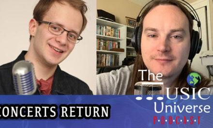 Episode 84 – Concerts Return