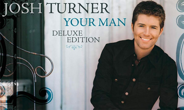 Josh Turner announces 'Your Man: Deluxe Edition'